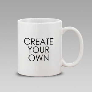 CREATE YOUR OWN Coffee Mug Gift Present Birthday Christmas Name Day PERSONALISED - fair-dinkum-gifts