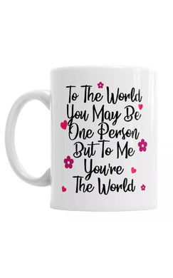 To Me You're The World Valentines Day Coffee Mug Gift Romantic Novelty Present - fair-dinkum-gifts