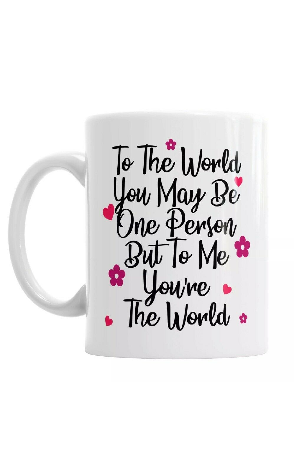 To Me You're The World Valentines Day Coffee Mug Gift Romantic Novelty Present