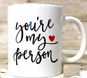 You're My Person Mug Coffee Gift Romantic Novelty Present Birthday Christmas Valentines Day - fair-dinkum-gifts