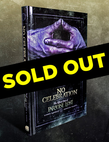 NO CELEBRATION: THE OFFICIAL STORY OF PARADISE LOST by David E. Gehlke
