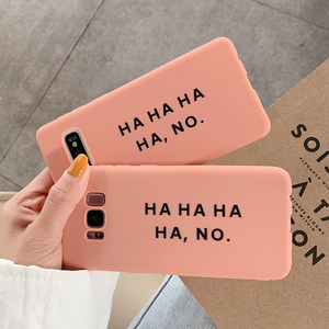 """HA HA HA HA, NO"" SAMSUNG CASE"