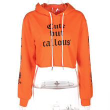 "Load image into Gallery viewer, ""CUTE BUT CALLOUS"" HOODIE"