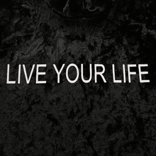 "Load image into Gallery viewer, ""LIVE YOUR LIFE"" TURTLENECK"