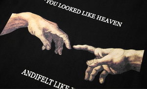 """YOU LOOKED LIKE HEAVEN"" SHIRT"