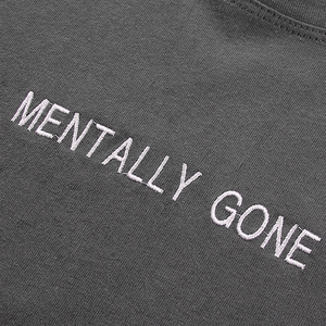 """MENTALLY GONE"" (3 COLORS)"