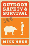 Outdoor Safety and Survival M. Nash
