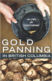 Gold Panning in BC by Lewis Campany