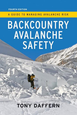 Backcountry Avalanche Safety by T. Daffern
