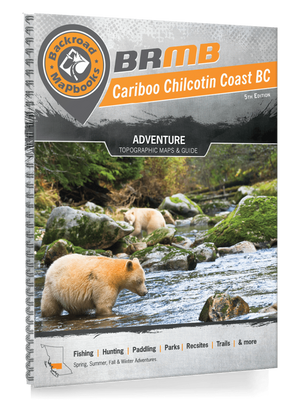 Backroad Mapbooks Backroad Mapbook Cariboo Chilcotin Coast BC, 3rd Edition: Outdoor Recreation Guide camping