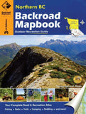 Backroad Mapbooks Backroad Mapbook: Northern BC: Outdoor Recreation Guide camping