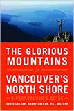 The Glorious Mountains of Vancouvers North Shore by Crerar