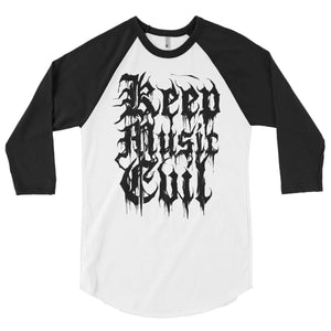 Keep Music Evil Raglan Shirt