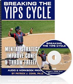 Breaking The Baseball Yips Cycle (CDs & Workbook)