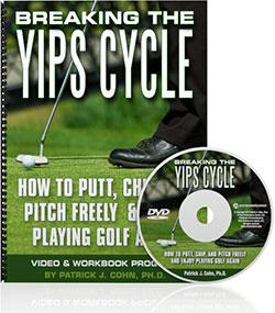Breaking The Golf Yips Cycle (DVDs & Workbook)