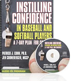 Instilling Confidence in Baseball and Softball Players (CD & Workbook)