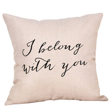 Load image into Gallery viewer, I belong with you cushion cover