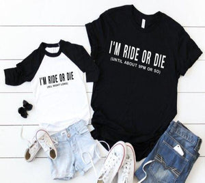 I'm Ride Or Die, Matching Mother Son Shirts(SET)