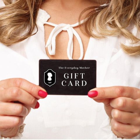 The Everyday Mother Gift Card