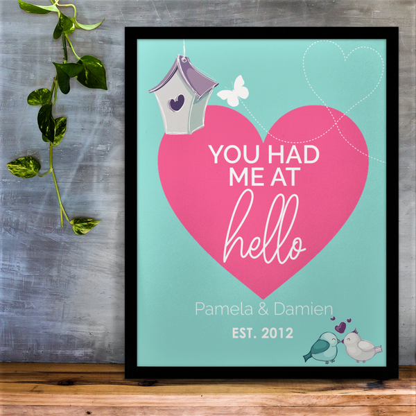You Had Me At Hello Personalised Print