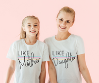 Like Mother Like Daughter Matching Tees