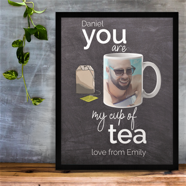 You Are My Cup Of Tea Personalised Photo Print