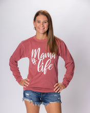 Load image into Gallery viewer, #MamaLife Long-Sleeve Crew