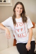 Load image into Gallery viewer, JOYFUL (Unisex Tee)