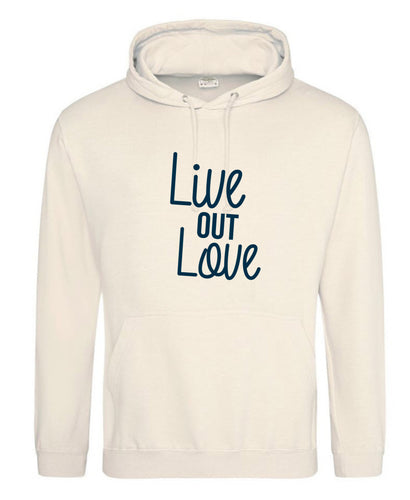 Live Out Love Hoodie