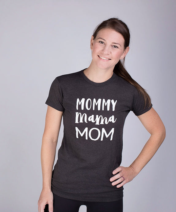 Mommy Mama Mom (Unisex Crew)