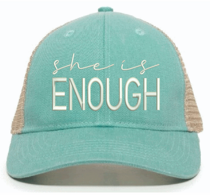 she is ENOUGH- HAT