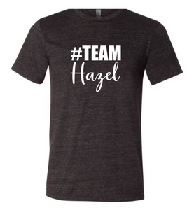 #Team Hazel (Short Sleeve Crew)