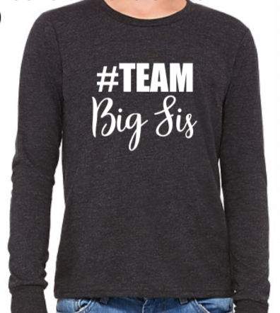 #Team Big Sis (Youth Long Sleeve)