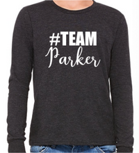 Load image into Gallery viewer, #Team Parker (Youth Long Sleeve)