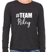 Load image into Gallery viewer, #Team Riley (Youth Long Sleeve)