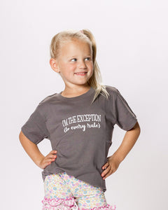 I'm the Exception to Every Rule (Toddler/Youth Tshirt)
