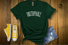 Load image into Gallery viewer, UNSTOPPABLE (Unisex Tee)