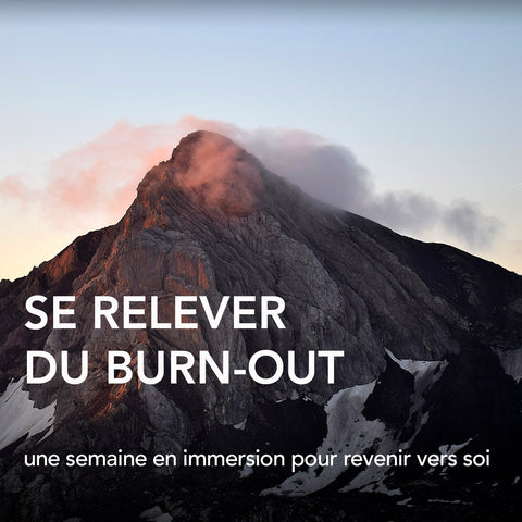 Se Relever du Burn-out (du 15 au 19 juin 2020)