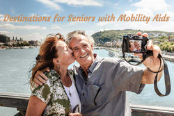 Destinations for Seniors with Mobility Aids - Top 10 Vacation Destinations