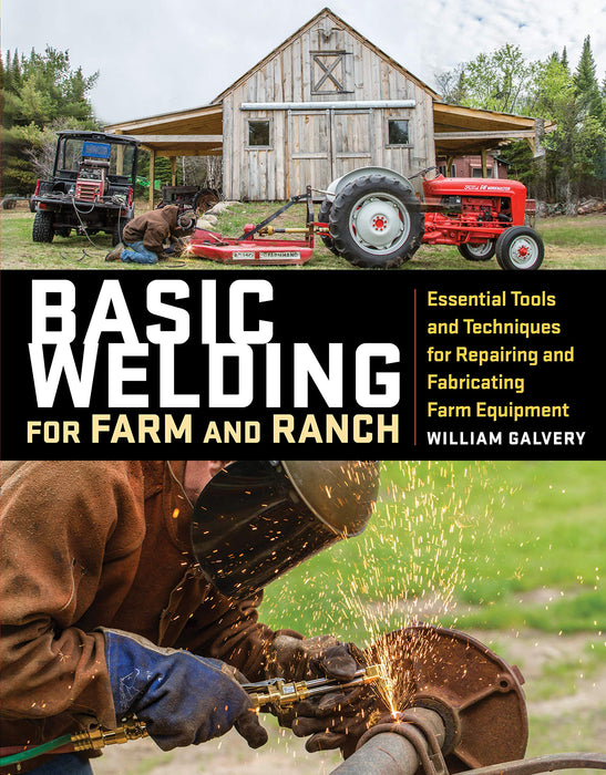 Basic Welding for Farm and Ranch