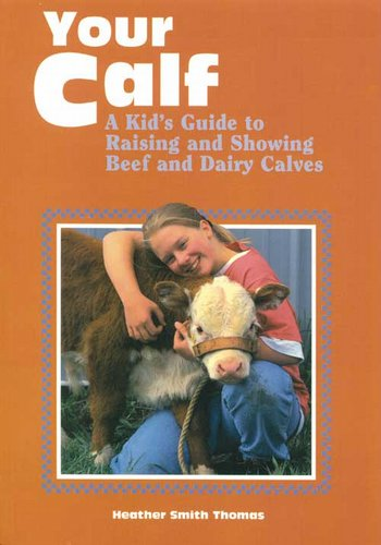 A Kids Guide - Calf