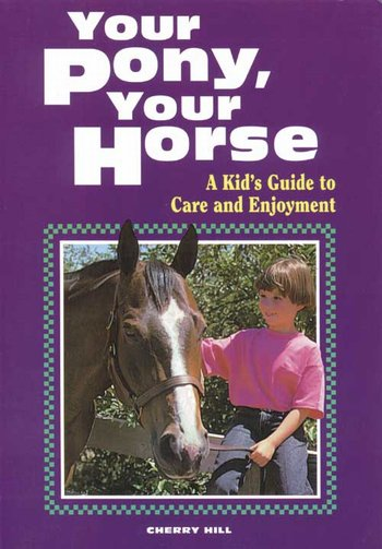 A Kids Guide - Pony & Horse