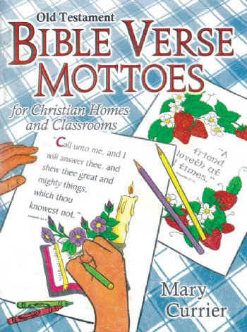 Old Testement Bible Verse Mottoes