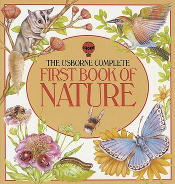 Usborne First Book of Nature