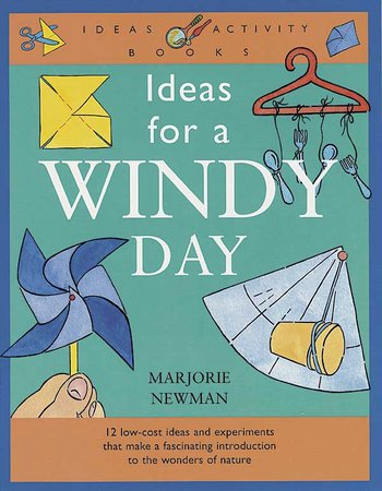 Ideas for a Windy Day