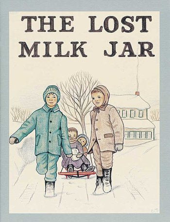 *The Lost Milk Jar