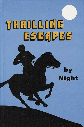 Thrilling Escapes By Night