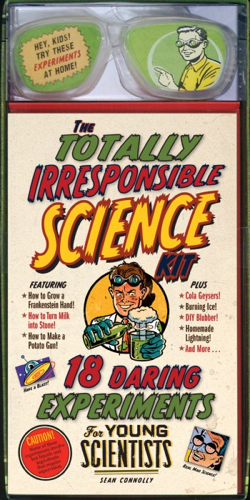Totally Irresponsible Science