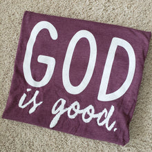 Load image into Gallery viewer, God is Good Tee