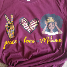 Load image into Gallery viewer, Peace, Love & Melanin Tee